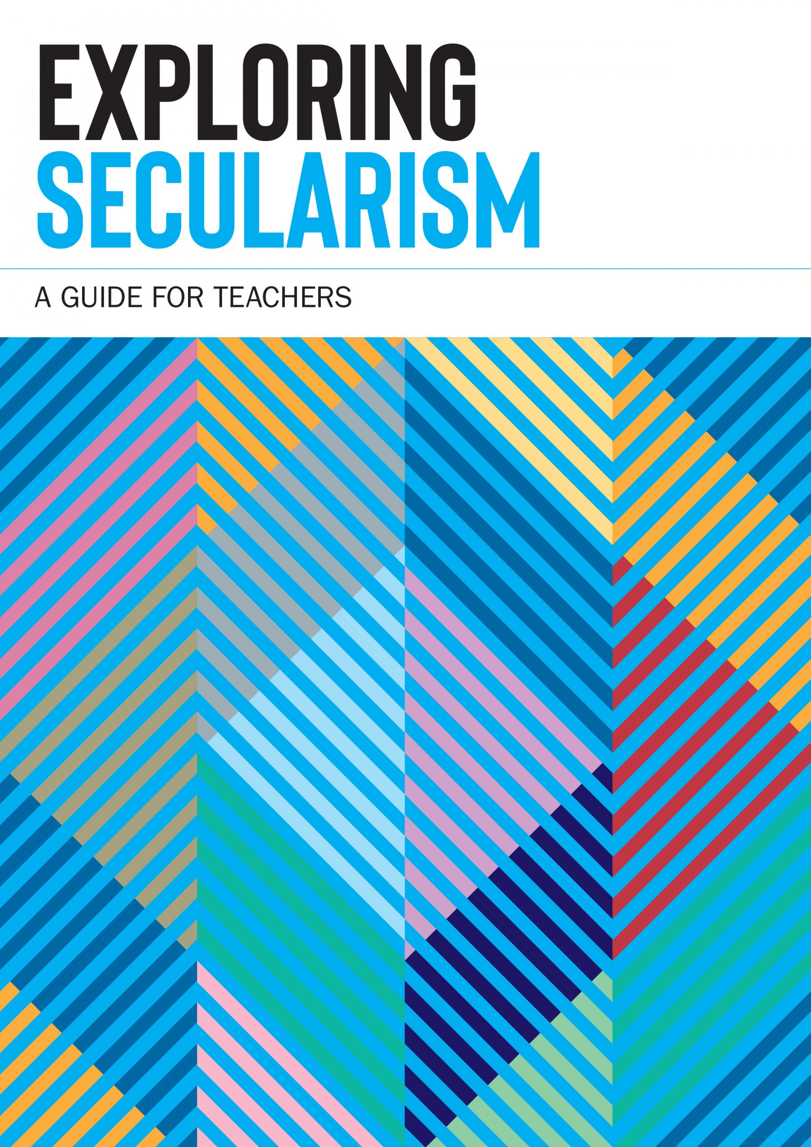 Exploring Secularism - A Guide for Teachers